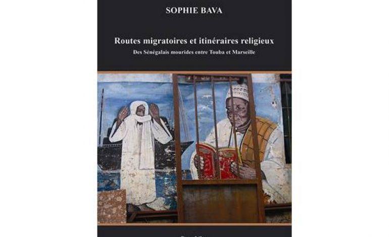 Routes migratoires et itinéraires religieux – Des Sénégalais mourides entre Touba et Marseille