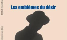 """""""Les emblèmes du désir"""", nouveau recueil de poèmes du journaliste-écrivain El Hadj Hamidou Kassé"""