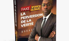 « Fake news, la perversion de la vérité », le livre du journaliste Abdoulaye Fall