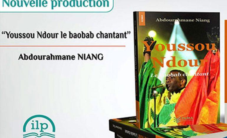 «Youssou Ndour, le baobab chantant», un livre de Abdourahmane Niang consacré à la star de la musique sénégalaise